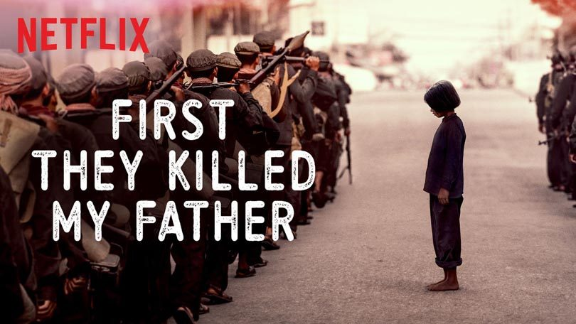 First They Killed My Father Netflix