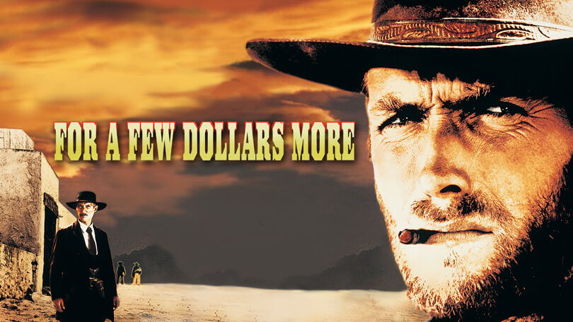 For A Few Dollars More Stream
