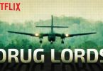 Drug Lords Netflix