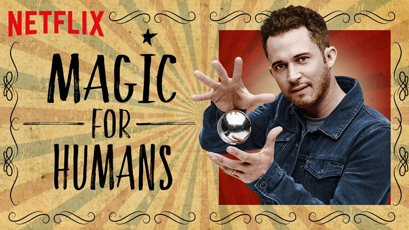 Magic for Humans Netflix