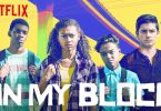 On My Block Netflix