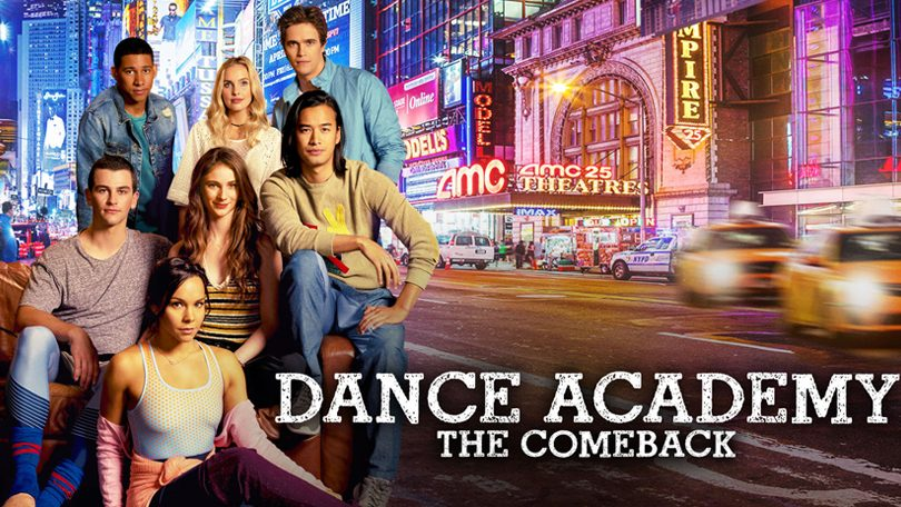 Dance Academy The Comeback Netflix