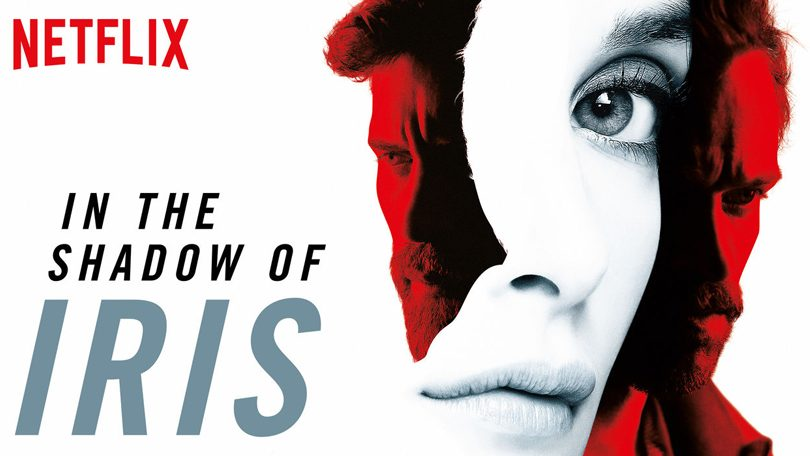 In The Shadow of Iris Netflix