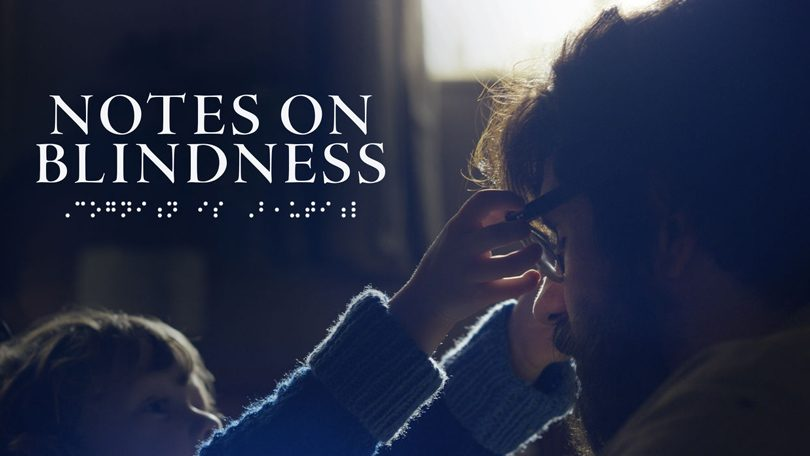 Notes on Blindness Netflix