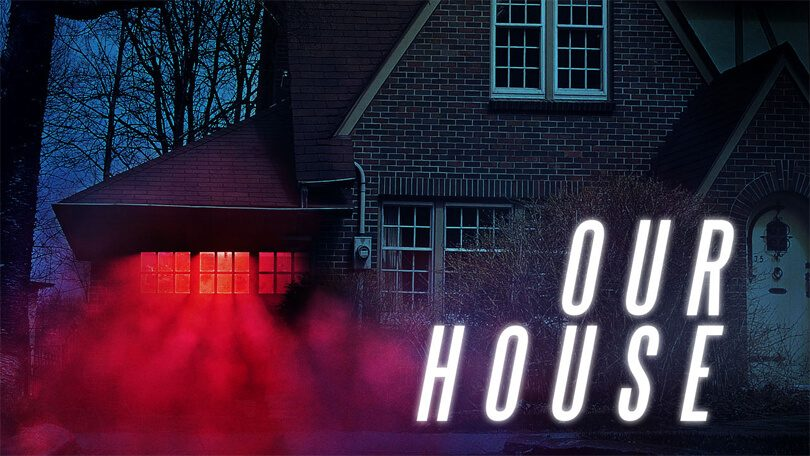 Our House Netflix