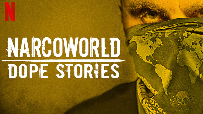 Narcoworld Dope Stories Netflix