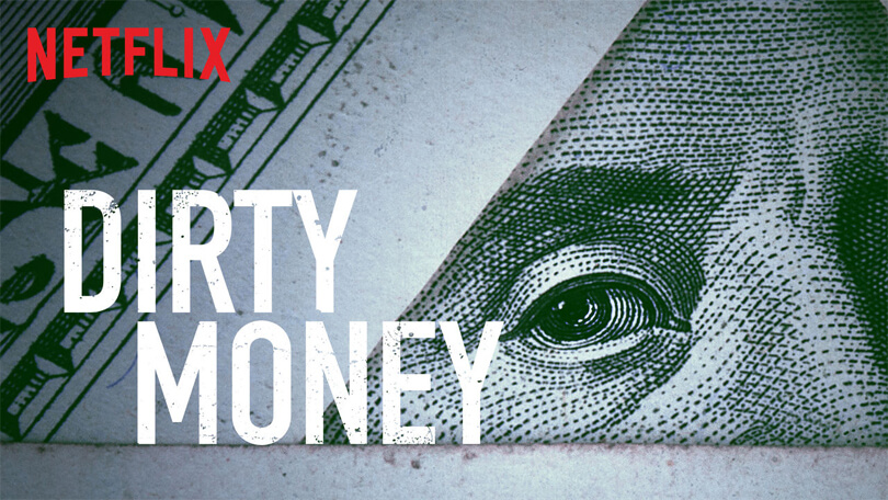 Dirty Money Netflix
